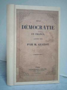 De la démocratie en France. Janvier 1849.