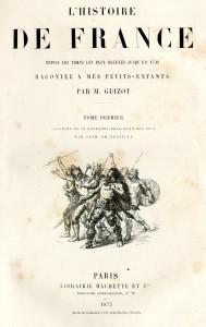 L'histoire de France depuis les temps les plus reculés jusqu'en 1789 racontée à mes petits-enfants