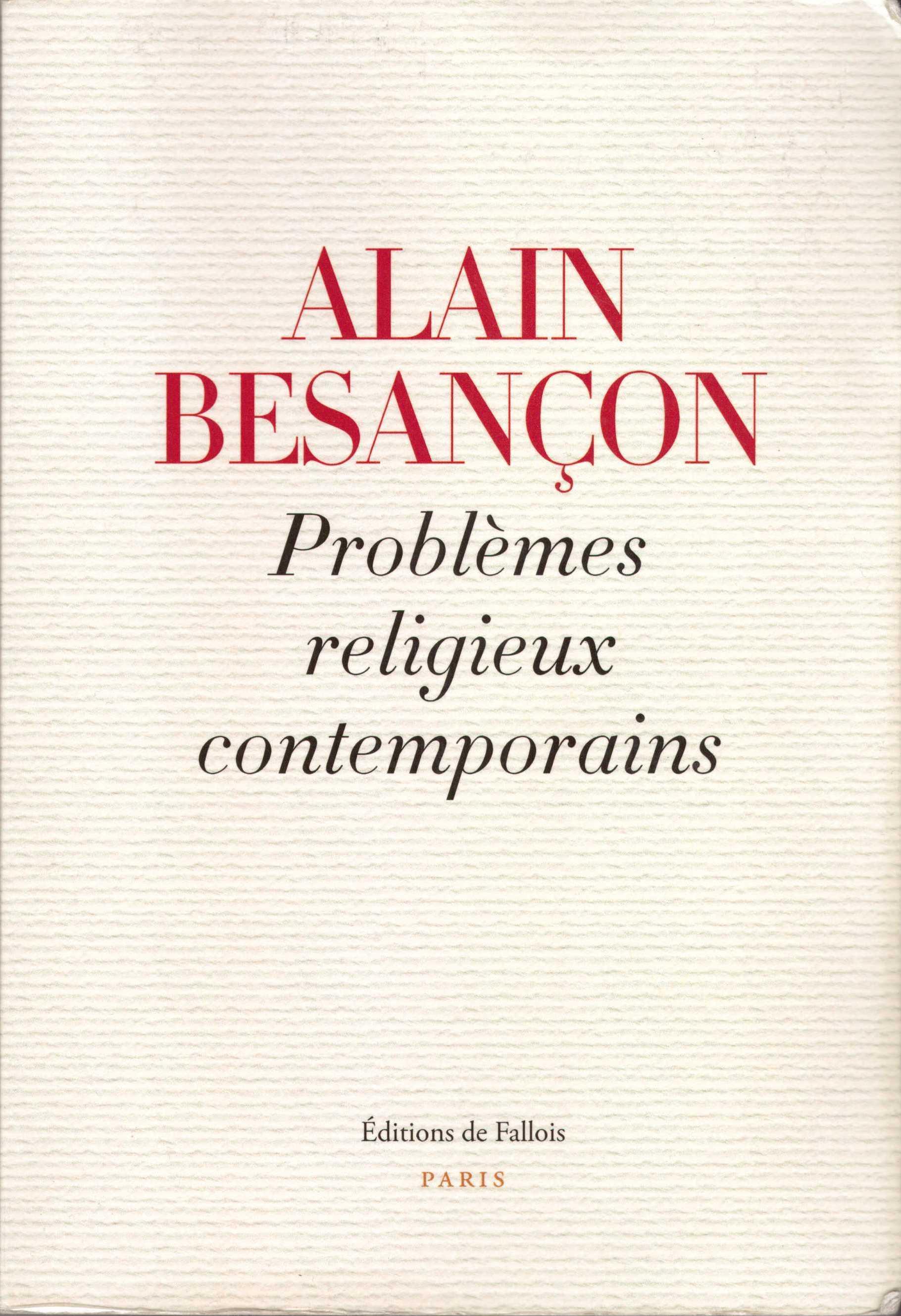 Problèmes religieux contemporains - Alain Besançon